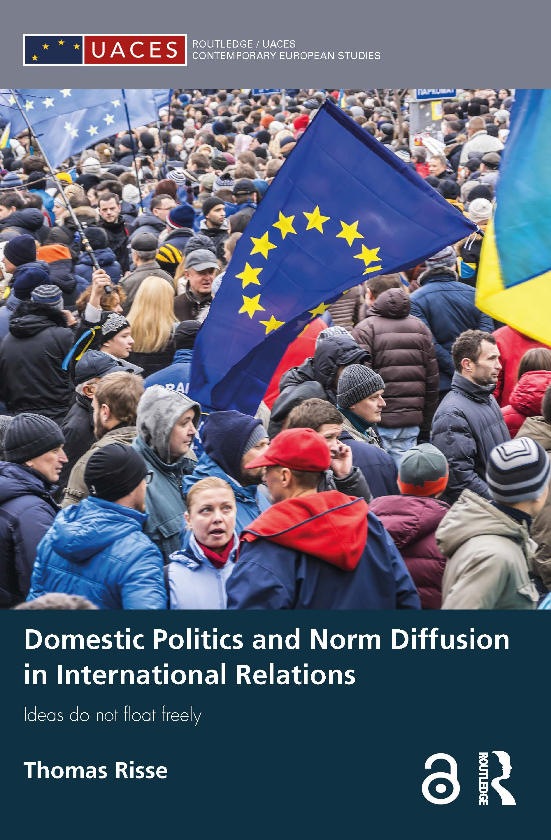 Domestic Politics and Norm Diffusion in International Relations: Ideas do not float freely (Paperback) book cover