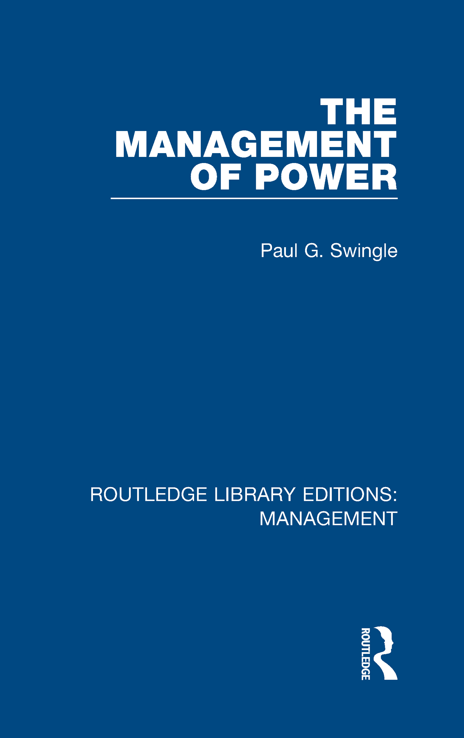 The Management of Power: 1st Edition (Hardback) book cover