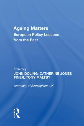 Ageing Matters: European Policy Lessons from the East, 1st Edition (Hardback) book cover