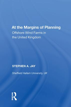 At the Margins of Planning: Offshore Wind Farms in the United Kingdom, 1st Edition (Hardback) book cover