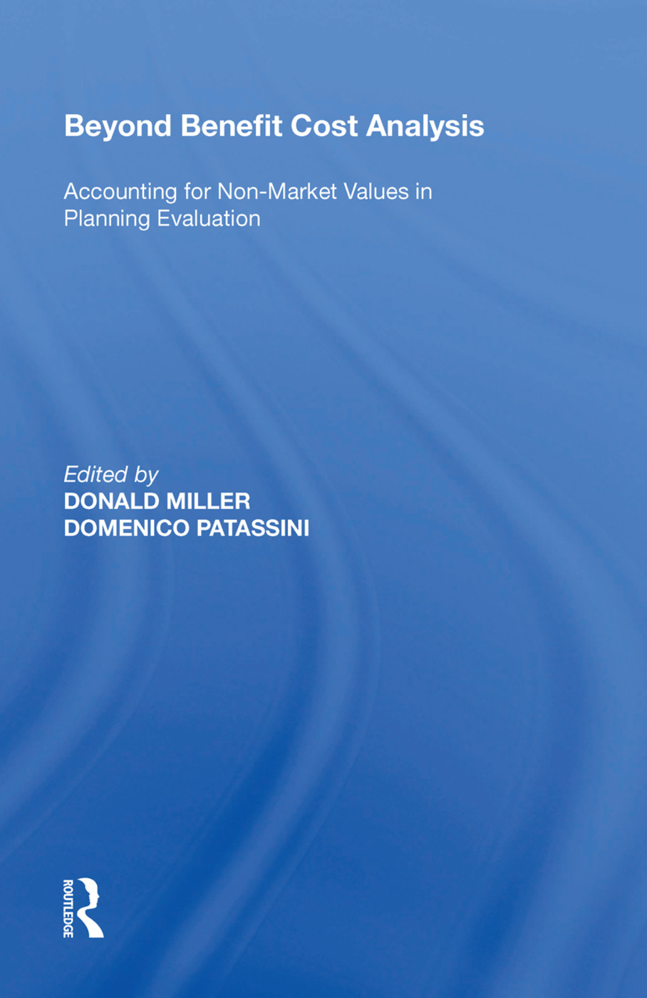 Beyond Benefit Cost Analysis: Accounting for Non-Market Values in Planning Evaluation, 1st Edition (Hardback) book cover