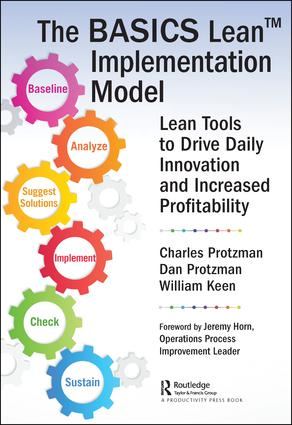The BASICS Lean Implementation Model: Lean Tools to Drive Daily Innovation and Increased Profitability, 1st Edition (Paperback) book cover