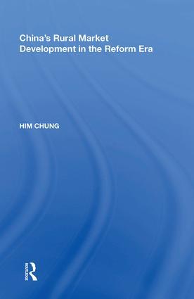 China's Rural Market Development in the Reform Era: 1st Edition (Hardback) book cover