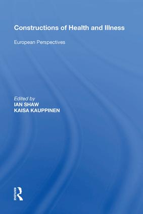Constructions of Health and Illness: European Perspectives, 1st Edition (e-Book) book cover