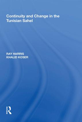 Continuity and Change in the Tunisian Sahel: 1st Edition (Hardback) book cover