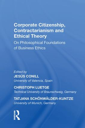 Corporate Citizenship, Contractarianism and Ethical Theory: On Philosophical Foundations of Business Ethics, 1st Edition (Hardback) book cover