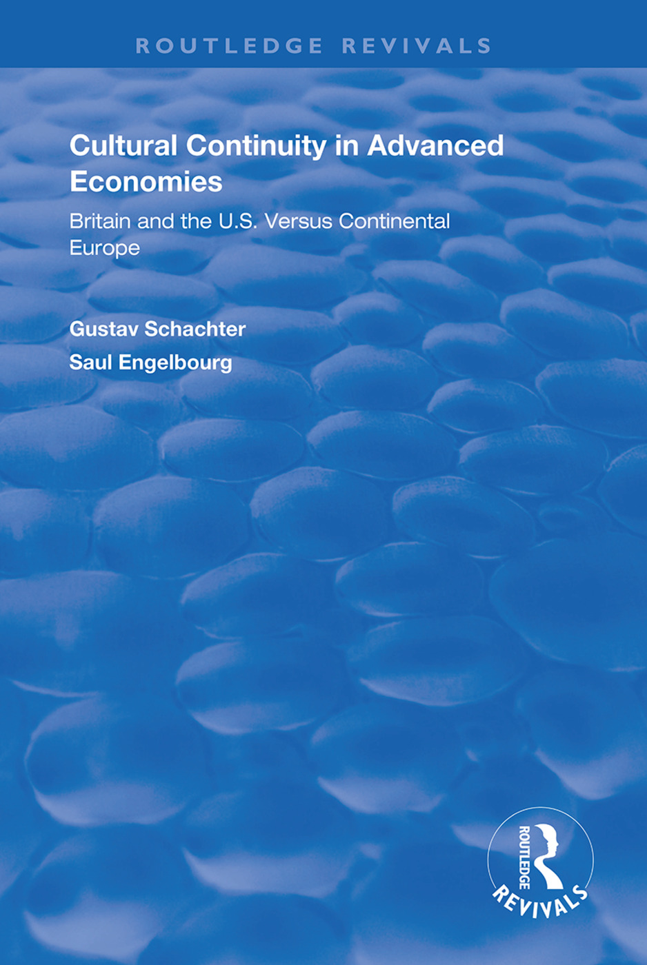Cultural Continuity in Advanced Economies: Britain and the U.S. Versus Continental Europe book cover