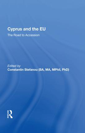 Cyprus and the EU: The Road to Accession, 1st Edition (Hardback) book cover