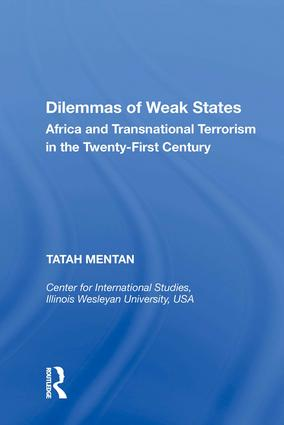 Dilemmas of Weak States: Africa and Transnational Terrorism in the Twenty-First Century, 1st Edition (Hardback) book cover