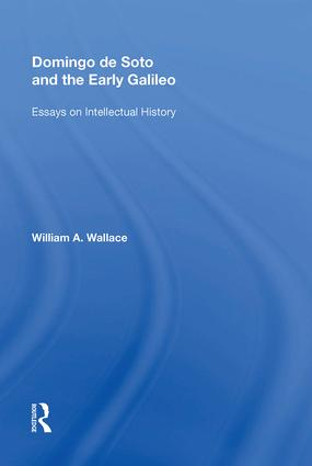 history history of science  technology  routledge domingo de soto and the early galileo essays on intellectual history book  cover