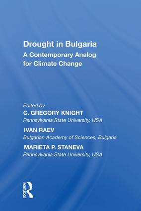 Drought in Bulgaria: A Contemporary Analog for Climate Change, 1st Edition (Hardback) book cover