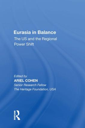 Eurasia in Balance: The US and the Regional Power Shift, 1st Edition (Hardback) book cover