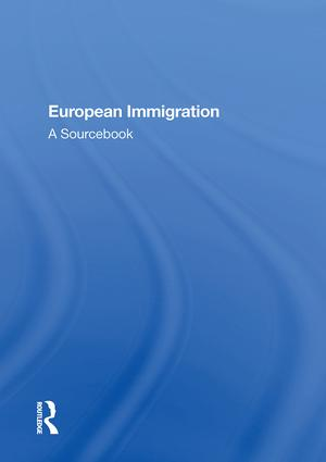 European Immigration: A Sourcebook, 1st Edition (Hardback) book cover