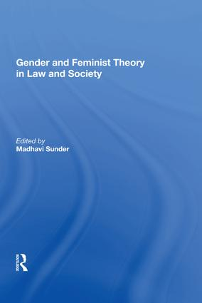 Gender and Feminist Theory in Law and Society: 1st Edition (Hardback) book cover