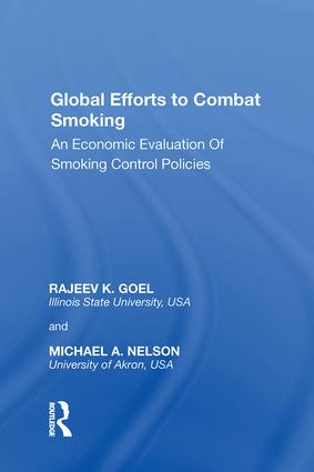 Global Efforts to Combat Smoking: An Economic Evaluation of Smoking Control Policies, 1st Edition (Hardback) book cover