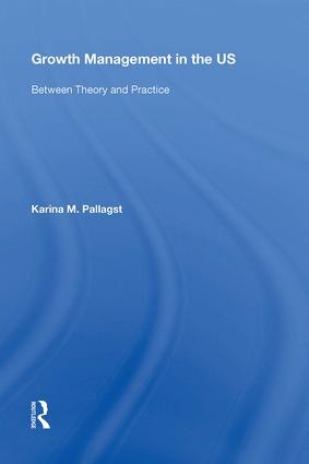 Growth Management in the US: Between Theory and Practice, 1st Edition (Hardback) book cover