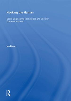 Hacking the Human: Social Engineering Techniques and Security Countermeasures, 1st Edition (Hardback) book cover