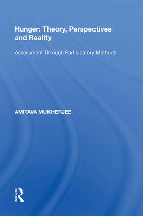 Hunger: Theory, Perspectives and Reality: Assessment Through Participatory Methods, 1st Edition (e-Book) book cover