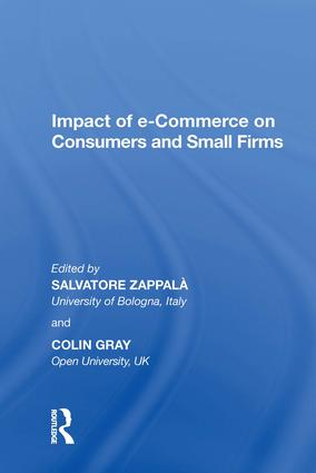 Impact of e-Commerce on Consumers and Small Firms: 1st Edition (Hardback) book cover