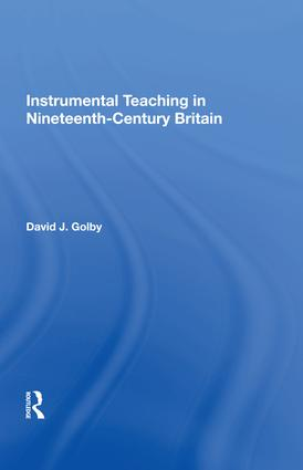 Instrumental Teaching in Nineteenth-Century Britain: 1st Edition (Hardback) book cover