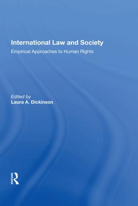 International Law and Society: Empirical Approaches to Human Rights, 1st Edition (Hardback) book cover