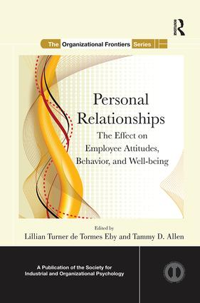 Personal Relationships: The Effect on Employee Attitudes, Behavior, and Well-being, 1st Edition (Paperback) book cover