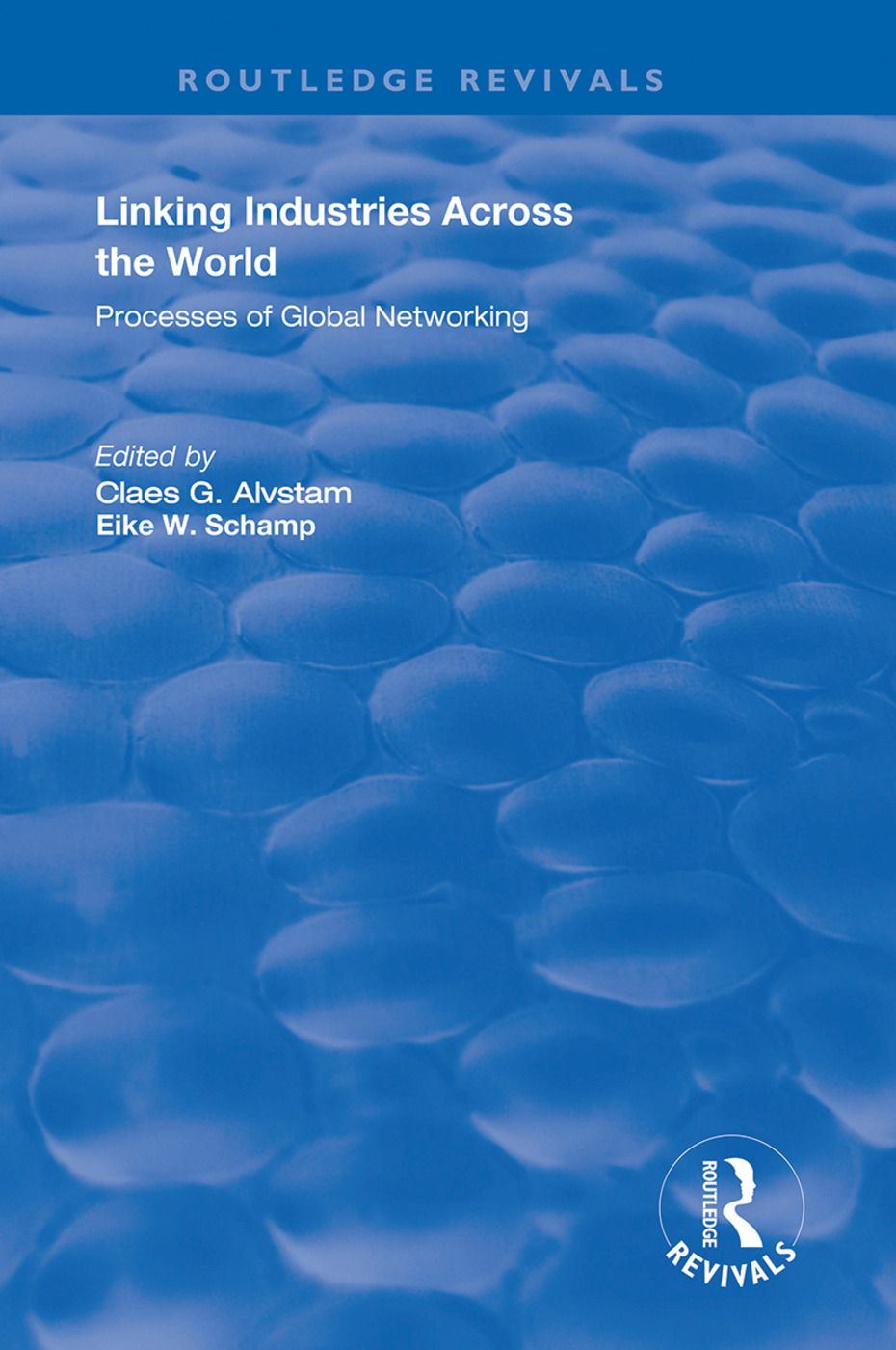 Linking Industries Across the World: Processes of Global Networking, 1st Edition (Hardback) book cover
