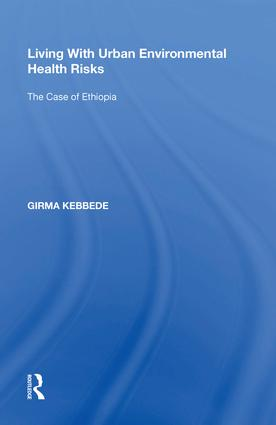 Living With Urban Environmental Health Risks: The Case of Ethiopia book cover