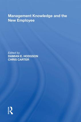 Management Knowledge and the New Employee: 1st Edition (Hardback) book cover