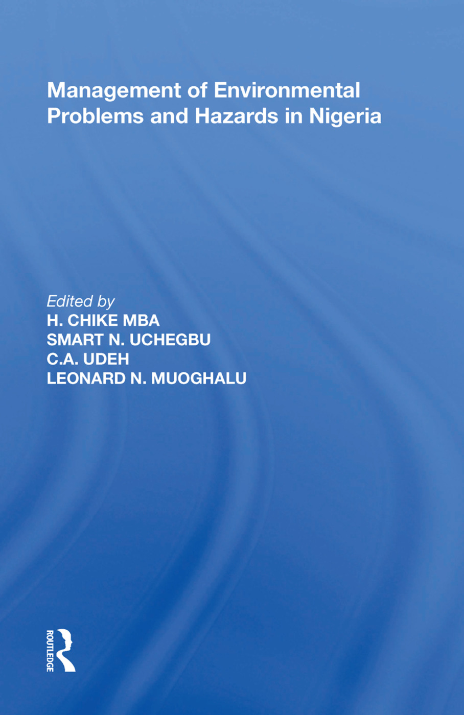 Management of Environmental Problems and Hazards in Nigeria: 1st Edition (Hardback) book cover