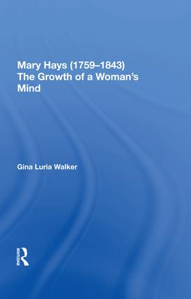 Mary Hays (1759-1843): The Growth of a Woman's Mind book cover
