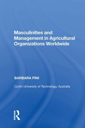 Masculinities and Management in Agricultural Organizations Worldwide book cover
