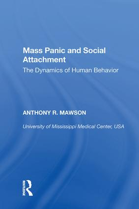 Mass Panic and Social Attachment: The Dynamics of Human Behavior, 1st Edition (Hardback) book cover