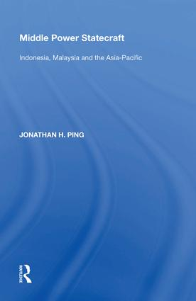 Middle Power Statecraft: Indonesia, Malaysia and the Asia-Pacific book cover