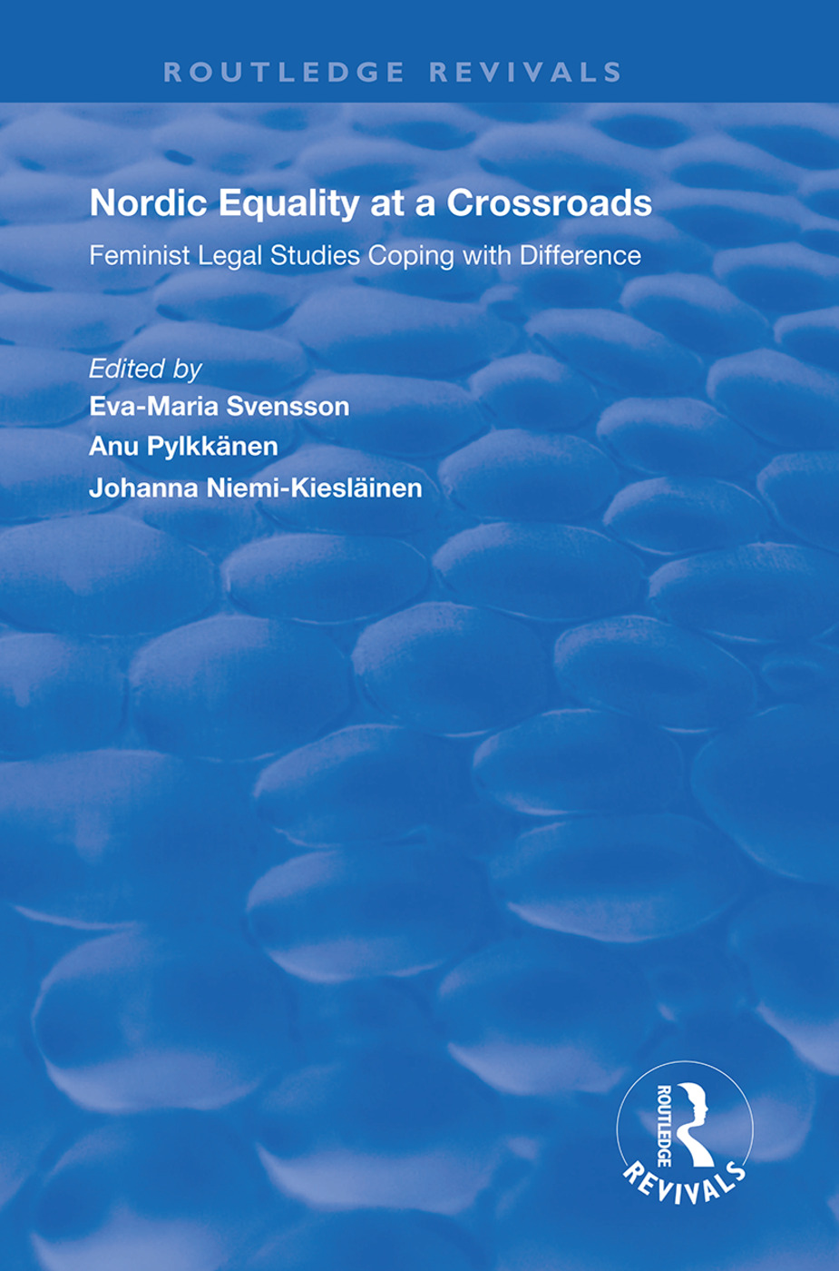 Nordic Equality at a Crossroads: Feminist Legal Studies Coping with Difference, 1st Edition (Hardback) book cover