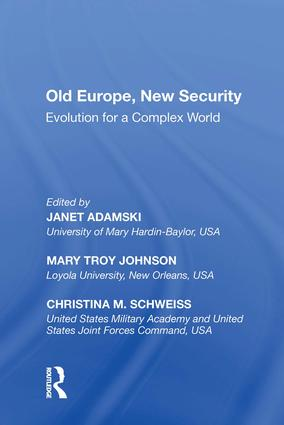 Old Europe, New Security: Evolution for a Complex World, 1st Edition (Hardback) book cover