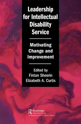 Leadership for Intellectual Disability Service: Motivating Change and Improvement book cover