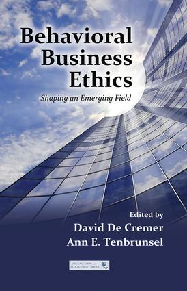 Behavioral Business Ethics: Shaping an Emerging Field book cover