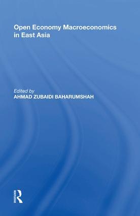 Open Economy Macroeconomics in East Asia: 1st Edition (Hardback) book cover