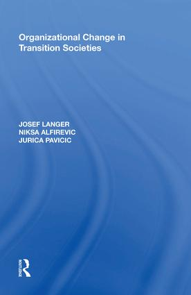 Organizational Change in Transition Societies: 1st Edition (Hardback) book cover
