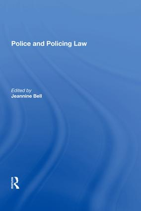 Police and Policing Law: 1st Edition (Hardback) book cover