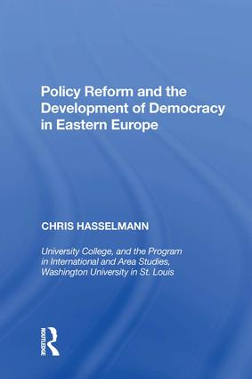 Policy Reform and the Development of Democracy in Eastern Europe: 1st Edition (Hardback) book cover