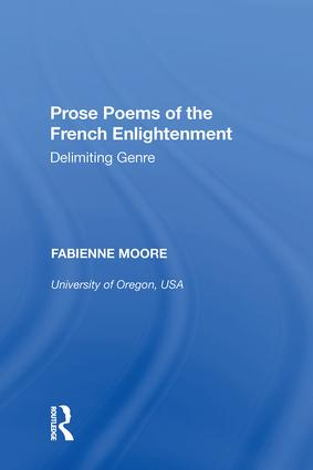 Prose Poems of the French Enlightenment: Delimiting Genre, 1st Edition (Hardback) book cover