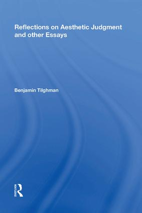 Reflections on Aesthetic Judgment and other Essays: 1st Edition (Hardback) book cover