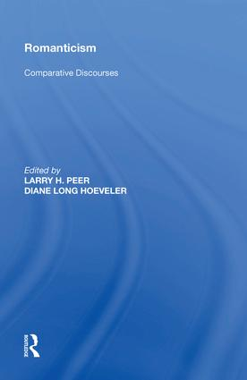 Romanticism: Comparative Discourses, 1st Edition (Hardback) book cover
