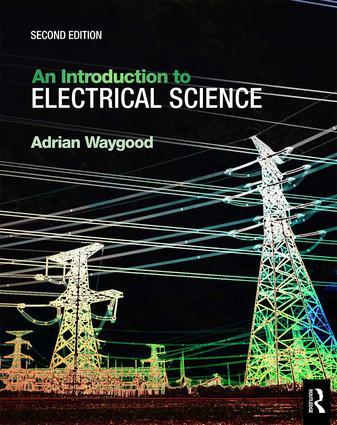 An Introduction to Electrical Science, 2nd ed: 2nd Edition (Paperback) book cover