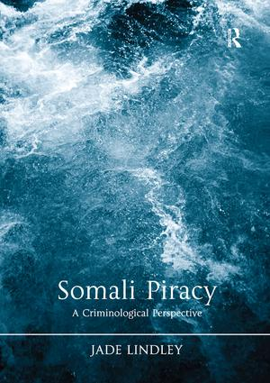 Somali Piracy: A Criminological Perspective book cover