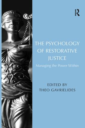The Psychology of Restorative Justice: Managing the Power Within book cover