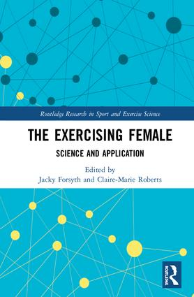 The Exercising Female: Science and Its Application book cover