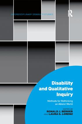 Disability and Qualitative Inquiry: Methods for Rethinking an Ableist World book cover